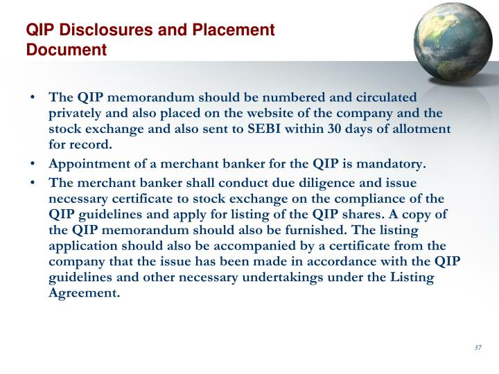 QIP Disclosures and Placement Document