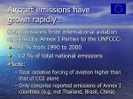 aircraft emissions have grown rapidly