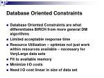 database oriented constraints