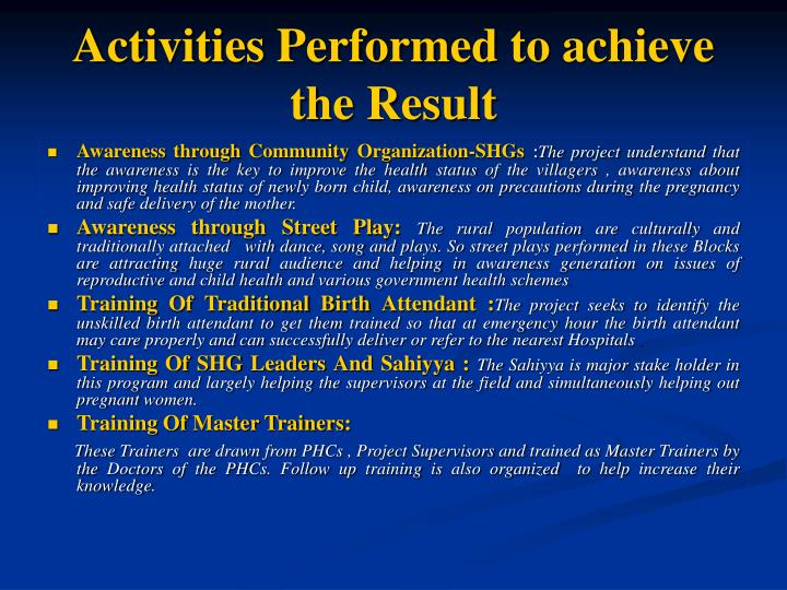 Activities Performed to achieve the Result