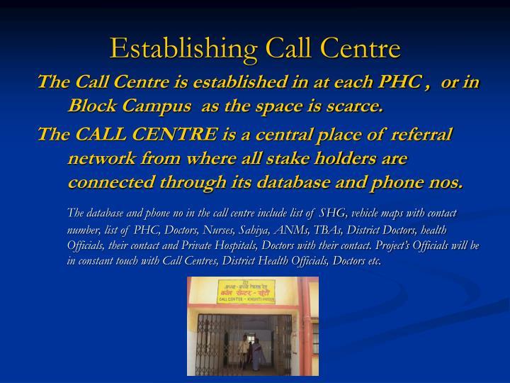 Establishing Call Centre