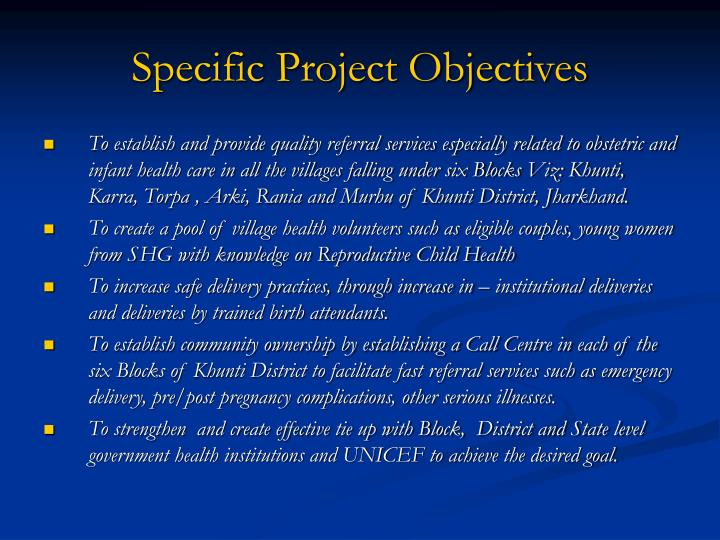 Specific Project Objectives
