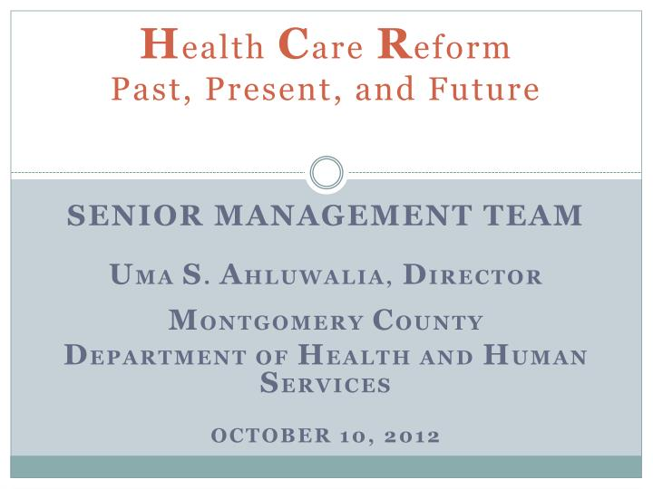 h ealth c are r eform past present and future n.