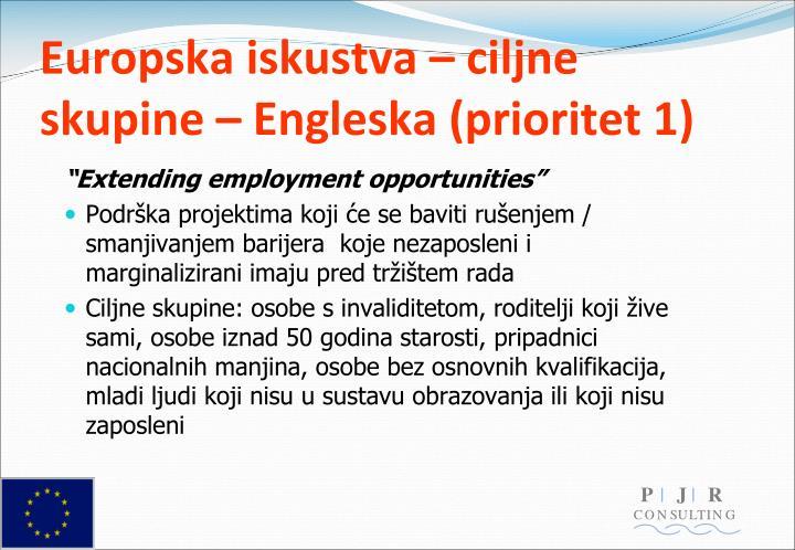 Europska iskustva – ciljne skupine – Engleska (prioritet 1)