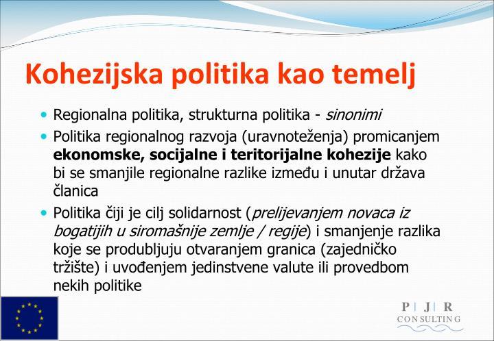 Kohezijska politika kao temelj