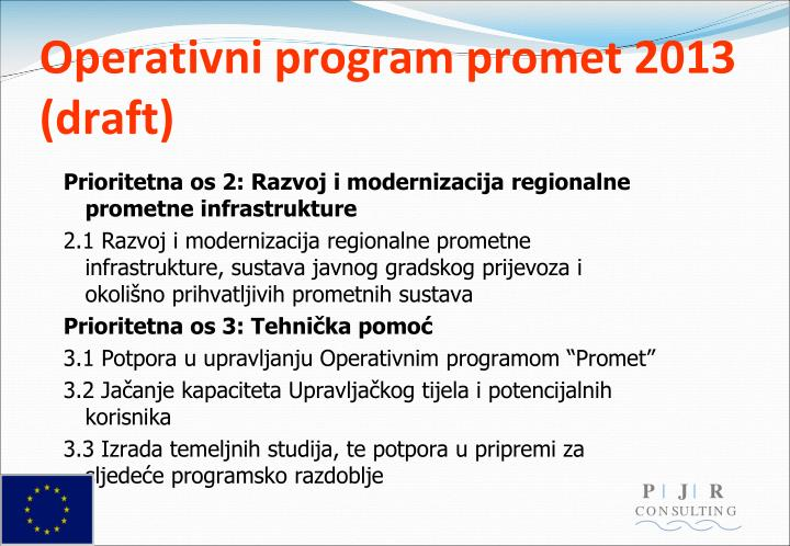 Operativni program promet 2013 (draft)