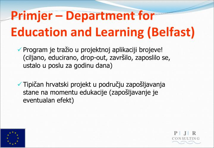 Primjer – Department for Education and Learning (Belfast)