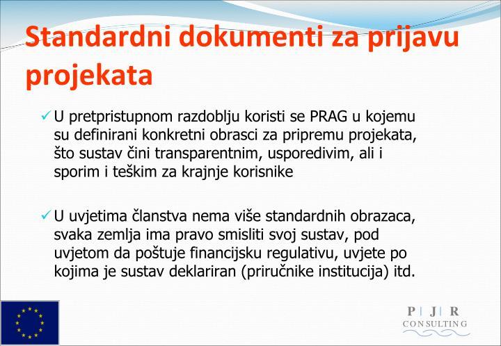 Standardni dokumenti za prijavu projekata