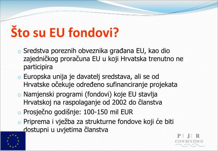 Što su EU fondovi?