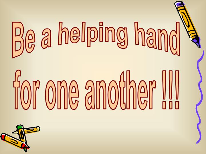 Be a helping hand