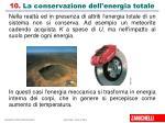 10 la conservazione dell energia totale