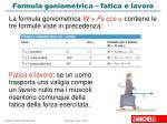 formula goniometrica fatica e lavoro