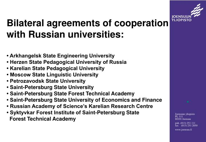 Bilateral agreements of cooperation