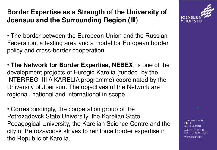 Border Expertise as a Strength of the University of Joensuu and the Surrounding Region (III)