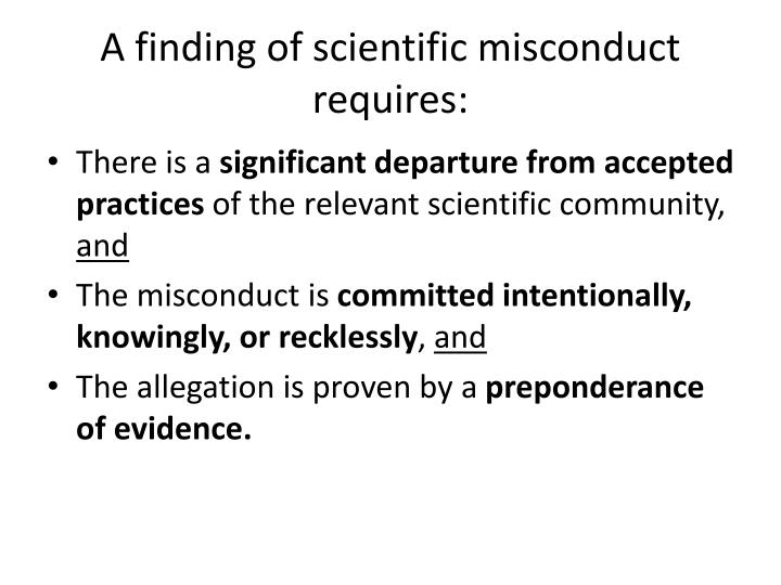 A finding of scientific misconduct