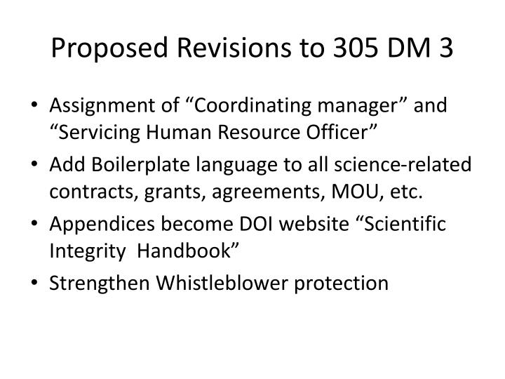 Proposed Revisions to 305 DM 3