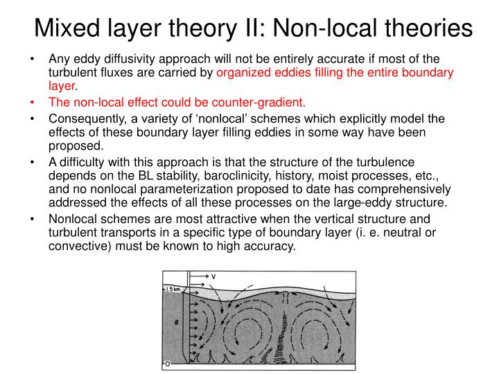 Mixed layer theory II: Non-local theories