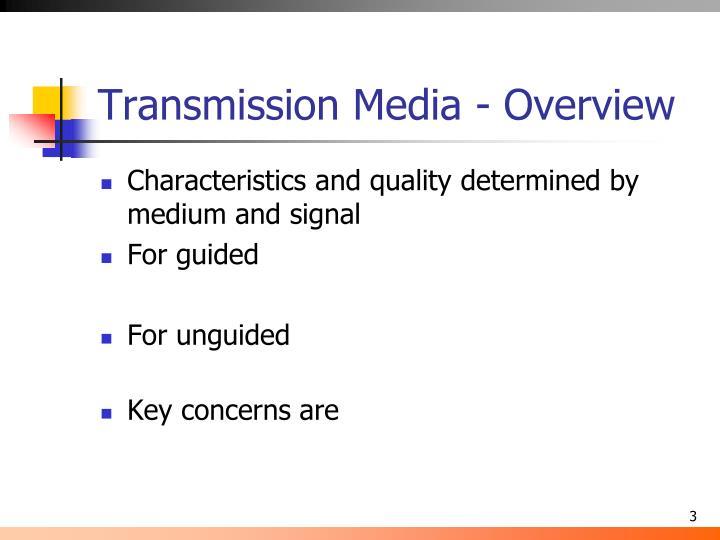 Transmission media overview1