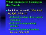 what ignorance is causing in the church2