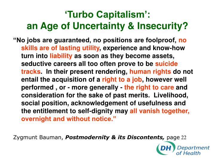 'Turbo Capitalism':