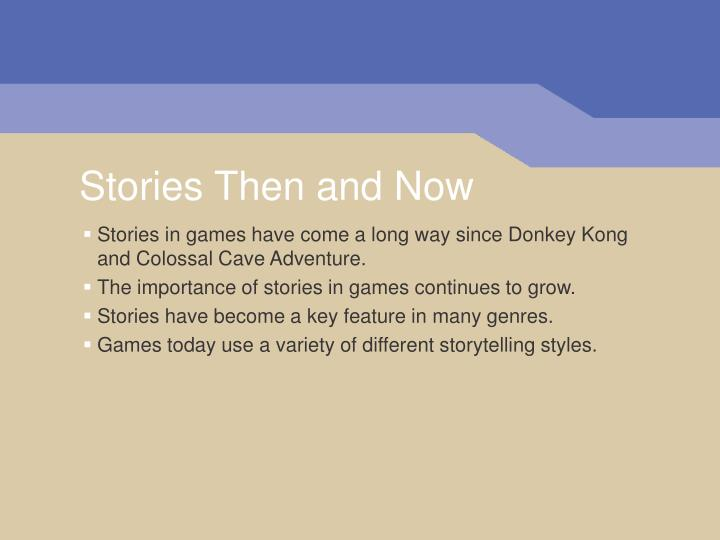 Stories then and now