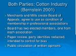 both parties cotton industry bernstein 2001