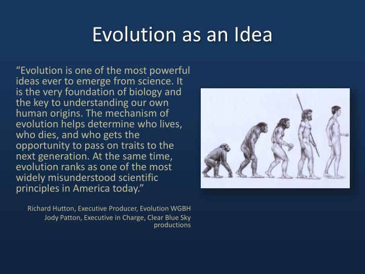 Evolution as an Idea