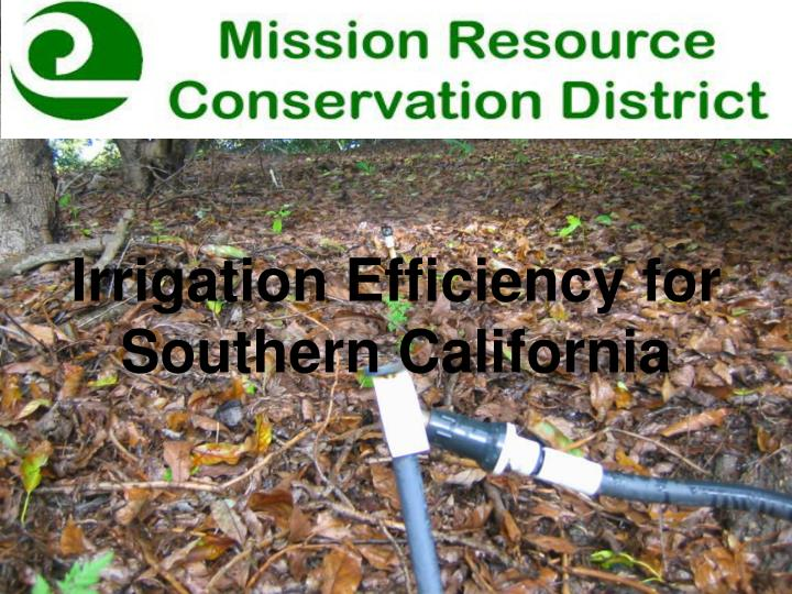 irrigation efficiency for southern california n.