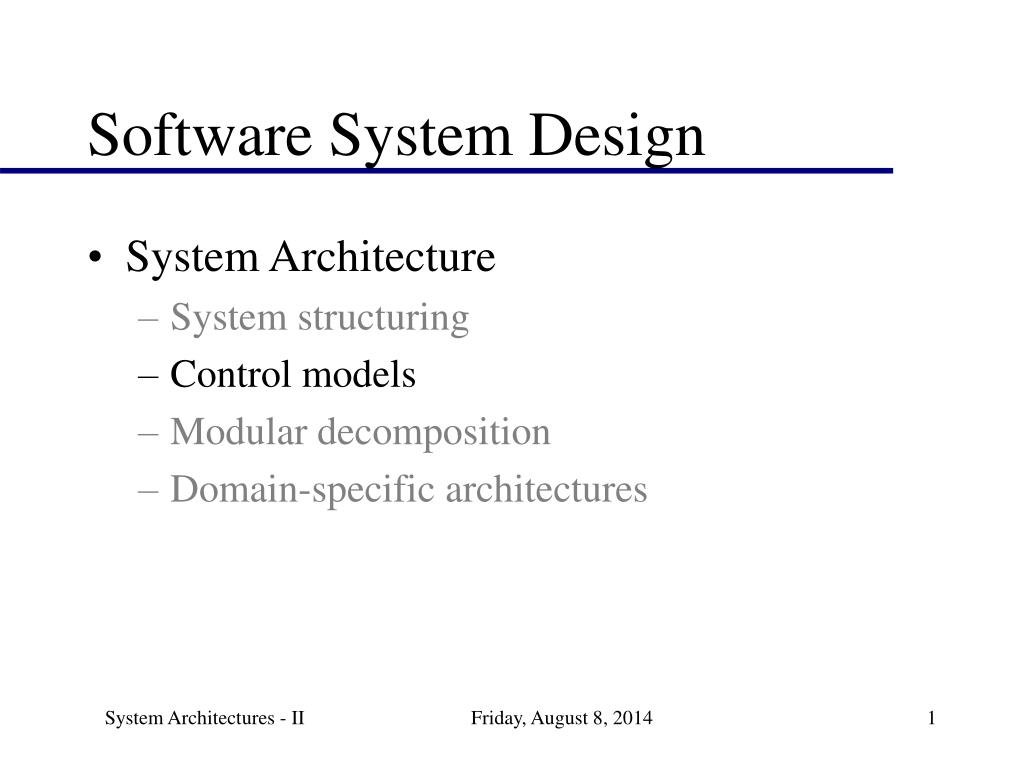Ppt Software System Design Powerpoint Presentation Free Download Id 3012045