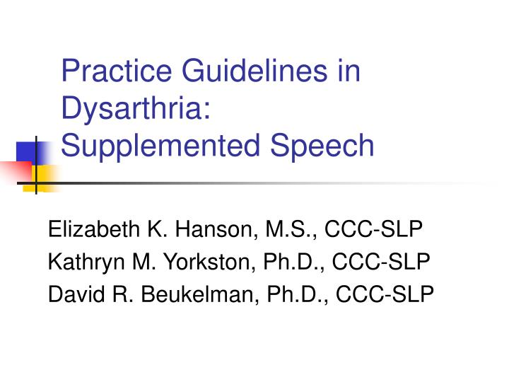 practice guidelines in dysarthria supplemented speech