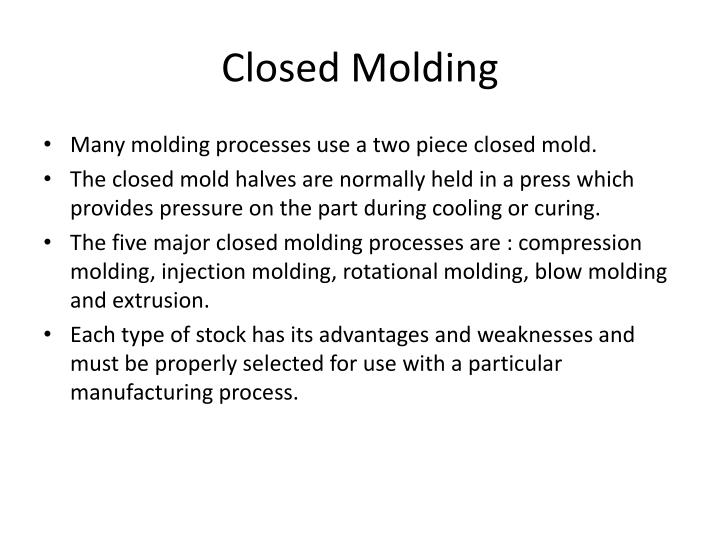 Closed Molding