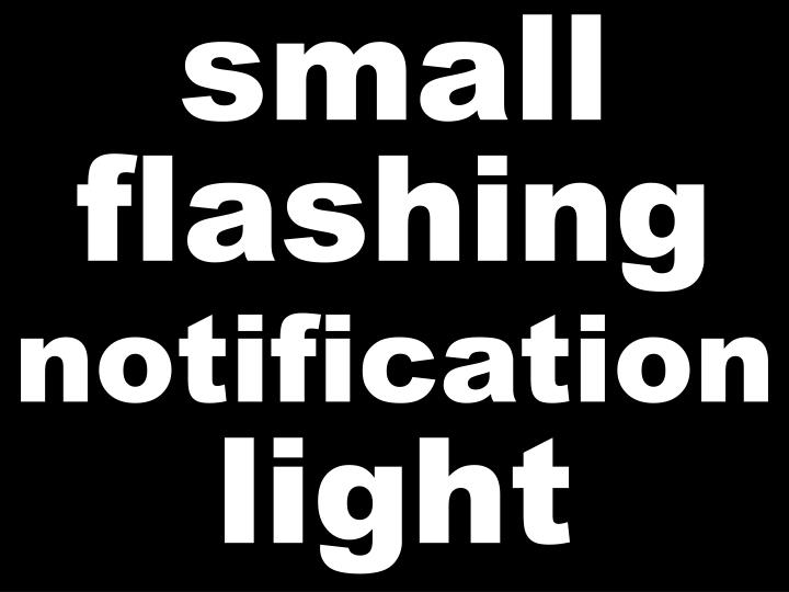 small flashing