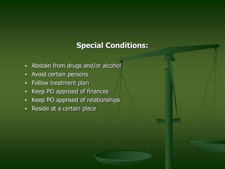 Special Conditions: