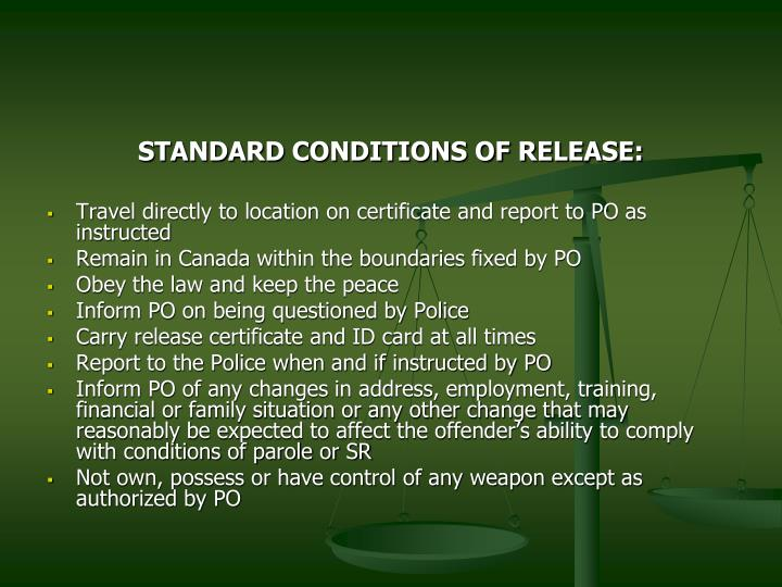 STANDARD CONDITIONS OF RELEASE: