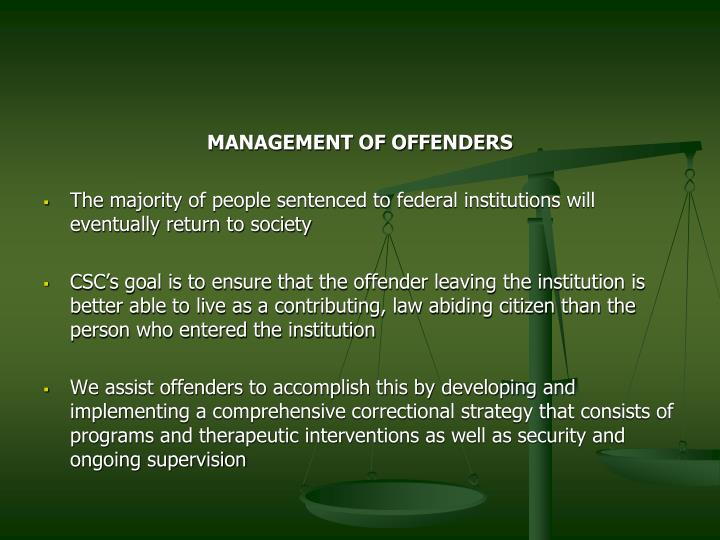 MANAGEMENT OF OFFENDERS