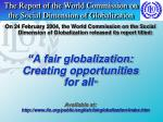 the report of the world commission on the social dimension of globalization