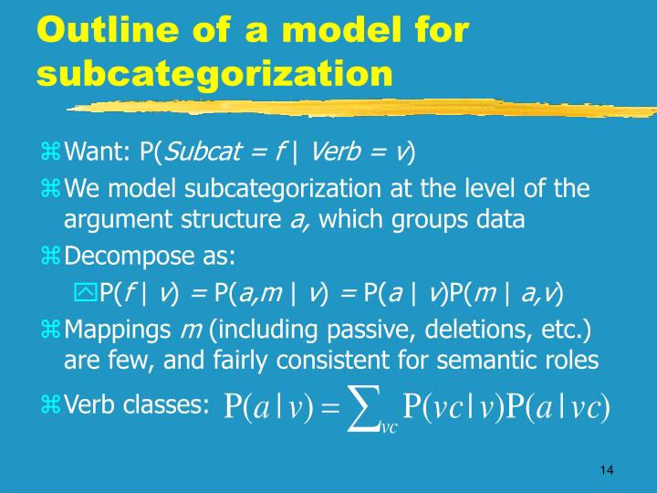 Outline of a model for subcategorization