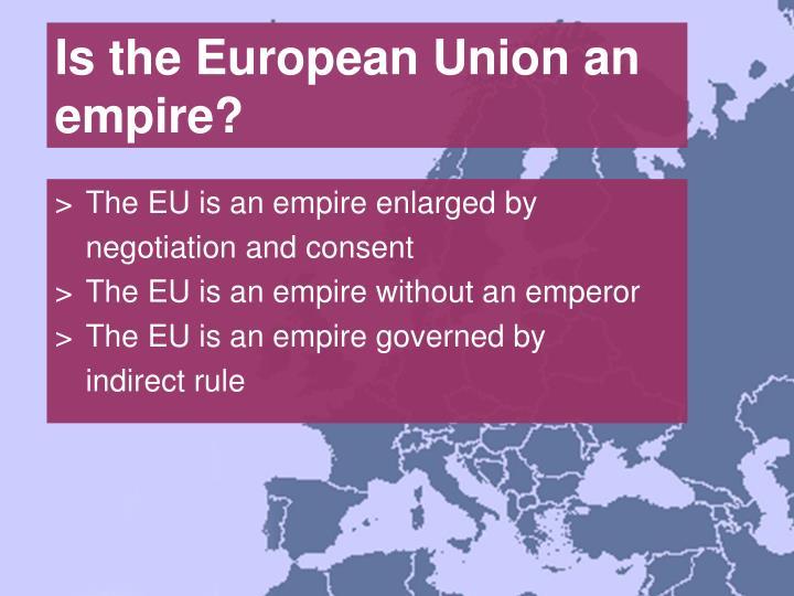 Is the european union an empire