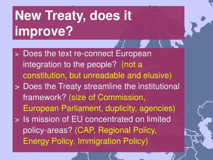 New Treaty, does it improve?