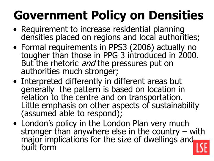 Government Policy on Densities