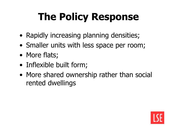 The Policy Response