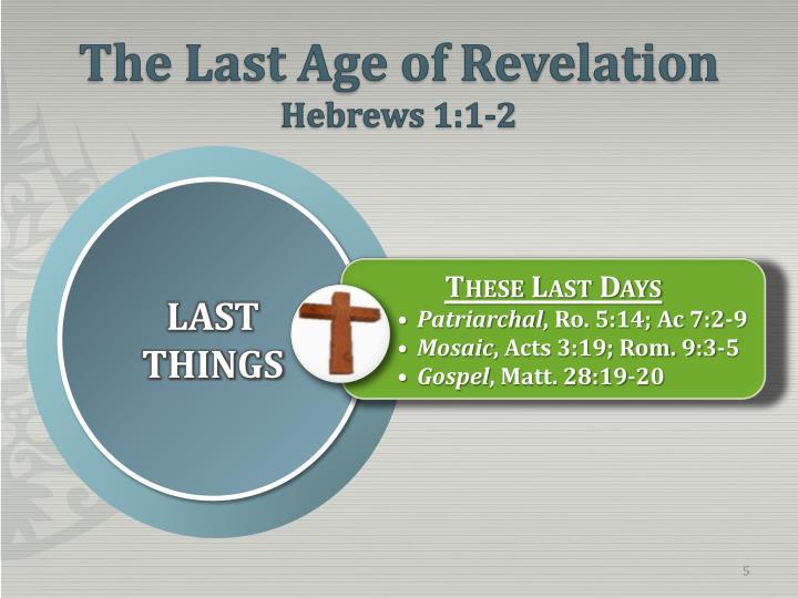 The Last Age of Revelation