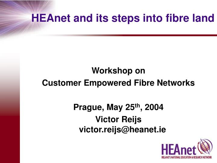 Heanet and its steps into fibre land