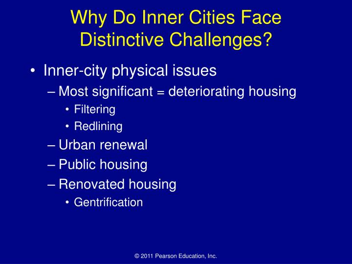 Why Do Inner Cities Face