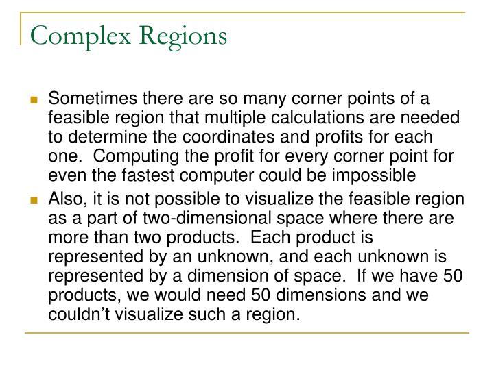 Complex Regions