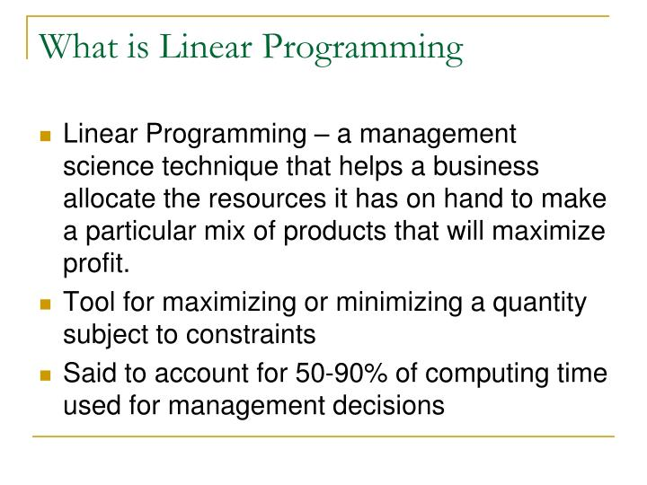 What is linear programming