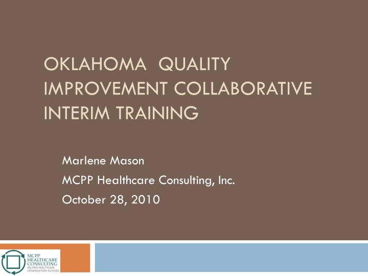 oklahoma quality improvement collaborative interim training n.