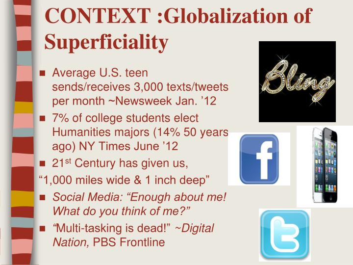 Context globalization of superficiality
