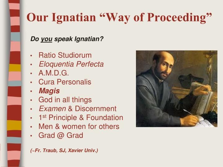 "Our Ignatian ""Way of Proceeding"""