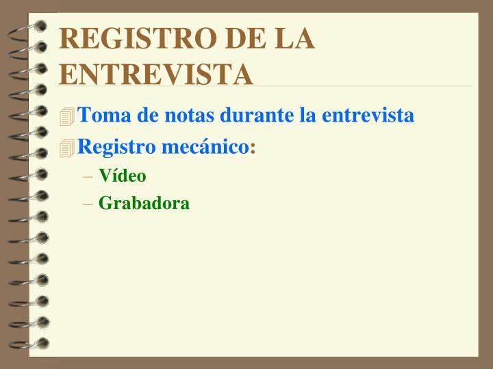 REGISTRO DE LA ENTREVISTA